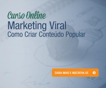 [Curso Online] Marketing Viral: Como Criar Conteúdo Popular