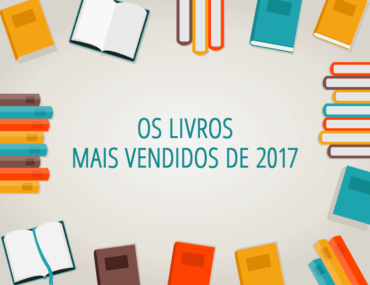 Os Livros Mais Vendidos de 2017