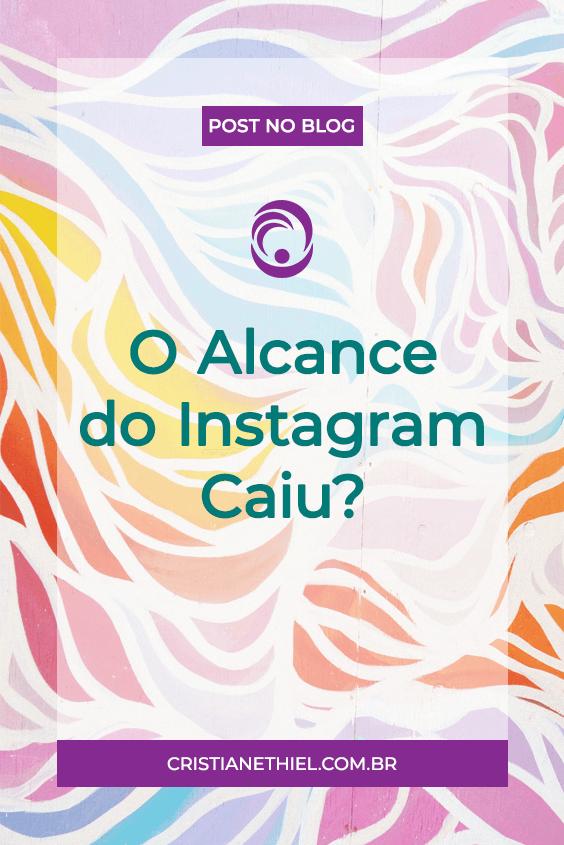 O Que Fazer se o Alcance do Instagram Caiu