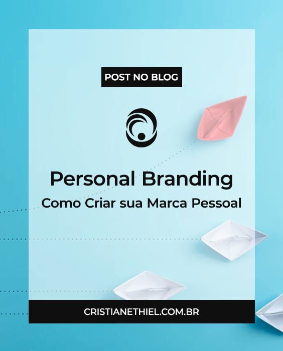 Personal Branding: Como Criar sua Marca Pessoal