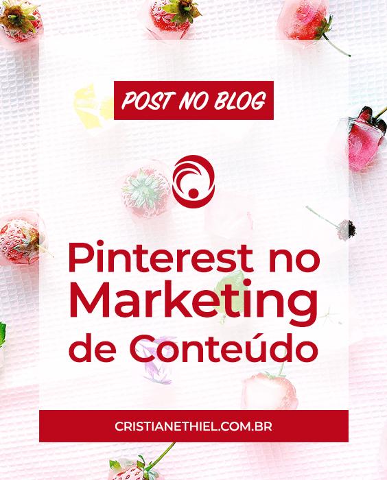 A Importância do Pinterest no Marketing de Conteúdo