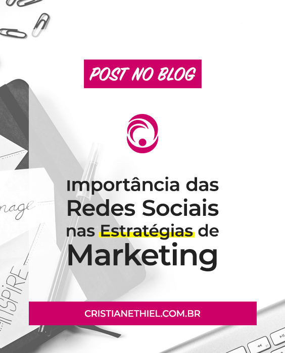Importância das Redes Sociais nas Estratégias de Marketing Digital