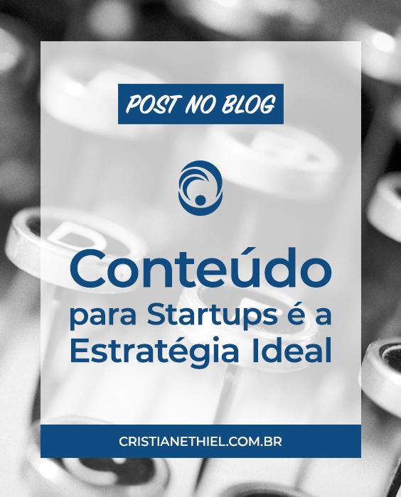 Marketing de Conteúdo Para Startups é a Estratégia Ideal