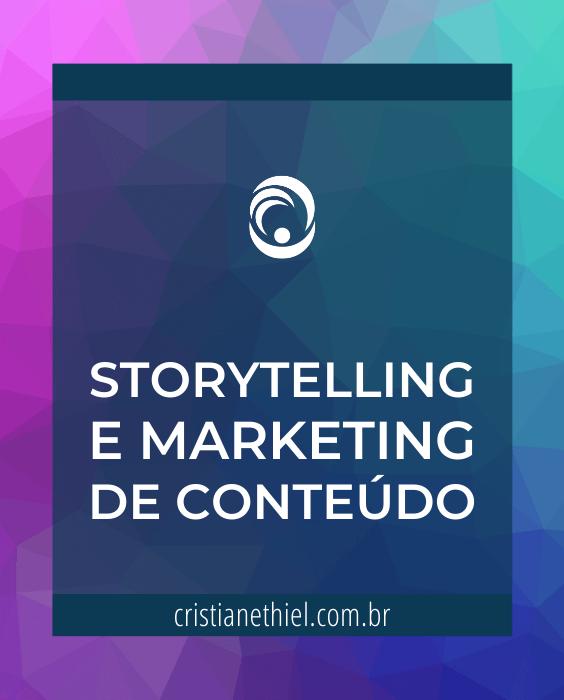 Storytelling e Marketing de Conteúdo