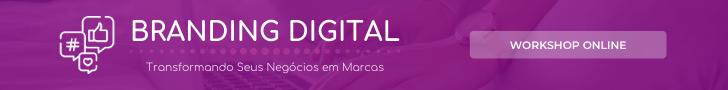 Transformando Seus Negócios em Marcas (Branding Digital)