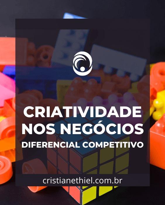 Criatividade nos Negócios como Diferencial Competitivo