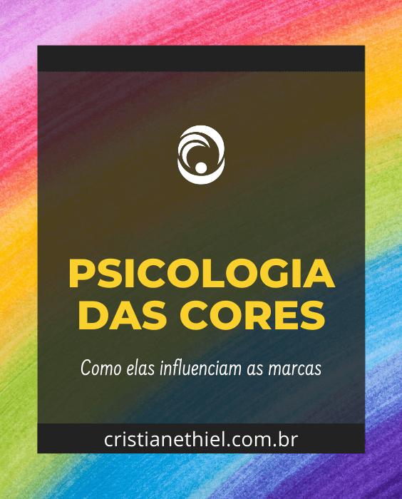 Psicologia das Cores: Como Elas Influenciam as Marcas
