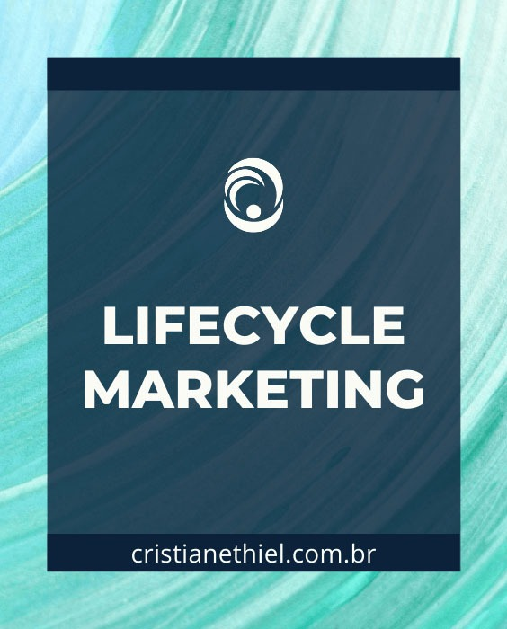 Lifecycle Marketing: Como Mapear a Jornada do Cliente
