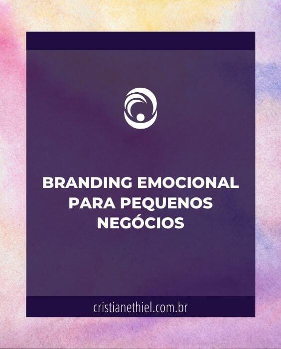 Branding Emocional para Pequenos Negócios