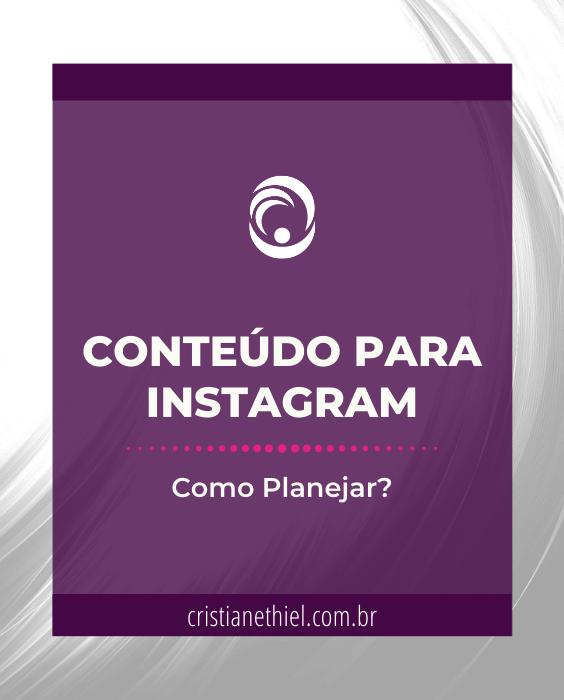 Conteúdo para Instagram: Como Planejar?