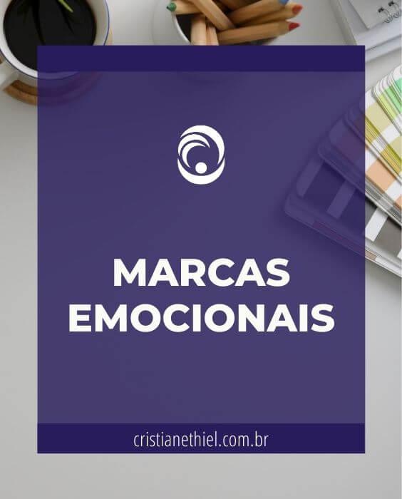Marcas Emocionais: Como Conquistar Mentes e Corações