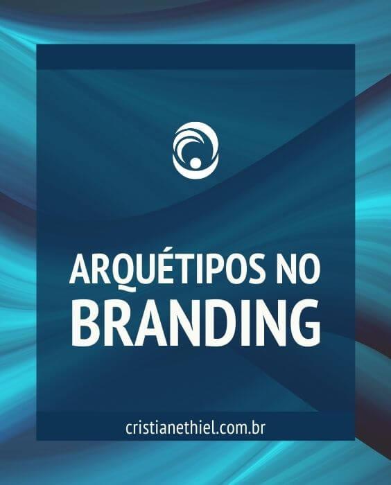Arquétipos no Branding Pessoal
